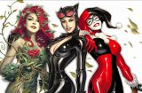 Poison Ivy - Catwoman - Harley Quinn